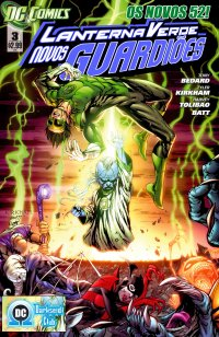 Lanterna Verde - Os Novos guardiхes #3 (Os Novos 52)