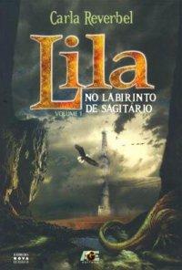 Lila no Labirinto de Sagitário