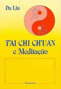 Tai Chi Chuan e Meditação