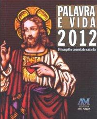 Palavra e Vida 2012