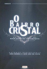 O Bairro Cristal