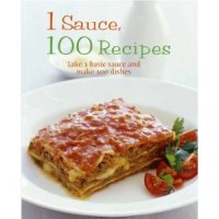 1 Sauce, 100 Recipes