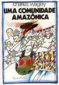 Uma Comunidade Amazônica