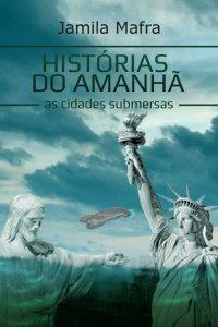Histórias do Amanhã,As Cidades Submersas