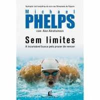 Sem Limites - Michael Phelps & Alan Abrahamson