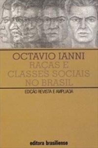 Raças e classes sociais no Brasil