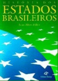Histуria dos Estados Brasileiros