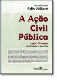 A ação civil pública apуs 20 anos