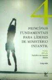 4 Principios para líderes do ministério infantil
