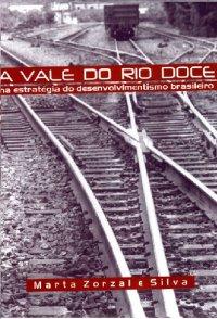 A Vale do Rio Doce na estratégia do desenvolvimentismo brasileiro