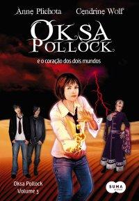 Oksa Pollock e o Coração dos Dois Mundos