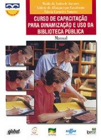 Curso de capacita��o para dinamiza��o e uso da Biblioteca P�blica