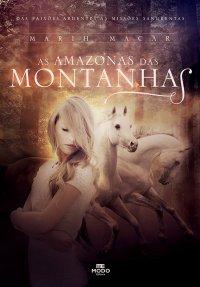 As Amazonas das Montanhas