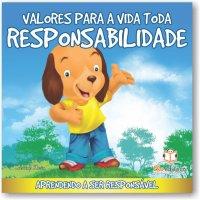 Valores para a vida toda: Responsabilidade