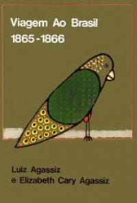 VIAGEM AO BRASIL (1865-1866)