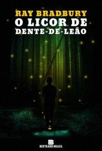 O Licor de Dente-de-Leão