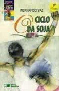 O Ciclo da Soja