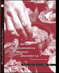 20 anos de Economia Popular Solidária