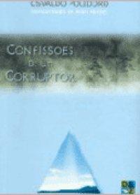 Confissхes de um Corruptor