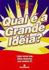 Qual é a Grande Idéia?