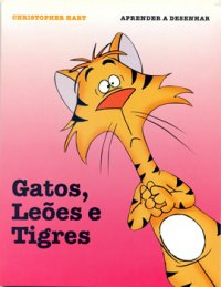 Gatos, Leхes e Tigres