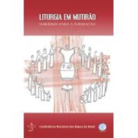 Liturgia em Mutirão