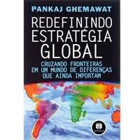 Redefinindo a Estratégia Global