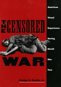 The Censored War