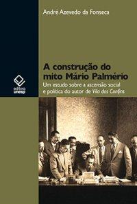 A construção do mito Mário Palmério