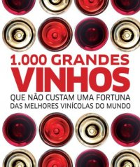 1.000 Grandes Vinhos