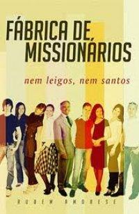 Fabrica de Missionários