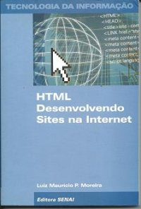 HTML Desenvolvendo Sites na Internet
