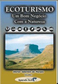 Ecoturismo Um Bom Negуcio Com A Natureza