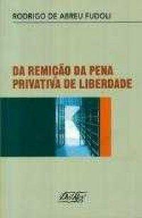 Da remição da pena privativa de liberdade