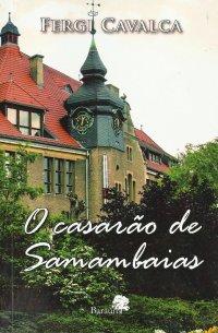 O Casarão de Samambaias