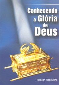 Conhecendo a Glуria de Deus