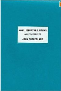 how literature works
