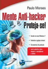 Mente Anti-Hacker - Proteja-se!