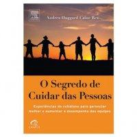 O Segredo de Cuidar das Pessoas