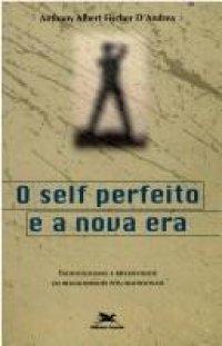 O Self Perfeito e a Nova Era