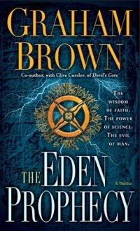 The Eden Prophecy: A Thriller