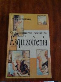 o ajustamento social na esquizofrenia
