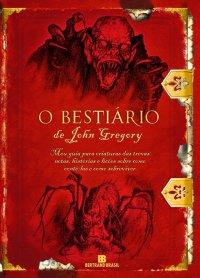 O bestiário de John Gregory, o Caça-feitiço