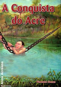A Conquista do Acre