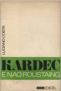 Kardec e não Roustaing