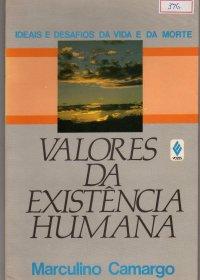 Valores da Existкncia Humana