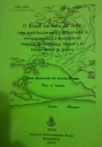 O Brasil na rota da seda