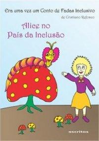 Alice no País da Inclusão