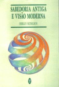 Sabedoria Antiga e Visão Moderna