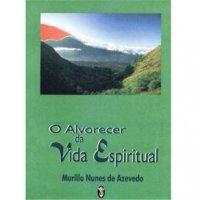 O Alvorecer da Vida Espiritual